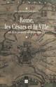 Rome, les Césars et la ville