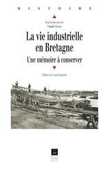 La vie industrielle en Bretagne