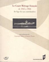 Le court métrage français de 1945 à 1968