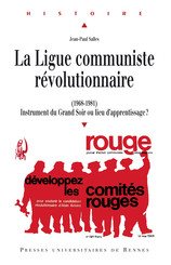 La Ligue communiste révolutionnaire (1968-1981)