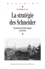 La stratégie des Schneider