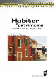 Habiter le patrimoine du XXe siècle: l'exemple de la «Maison radieuse» de Le Corbusier à Rezé les Nantes