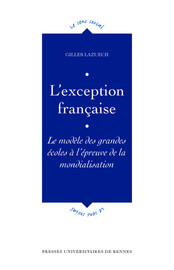 Chapitre I. L'exception française face a l'universalisme présume des modèles anglo-saxons