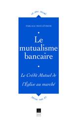 Le mutualisme bancaire