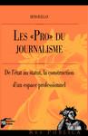 Les «Pro» du journalisme