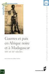 Guerres et paix en Afrique noire et à Madagascar