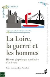 Passer la Loire: «La Vendée pouvait tout, exceptée cette enjambée1»