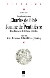 Lettres de Jeanne de Penthièvre comme         veuve, 1364-1384