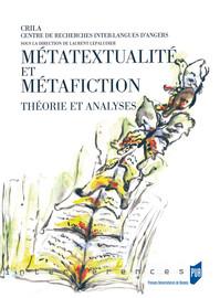 Métatextualité et métafiction