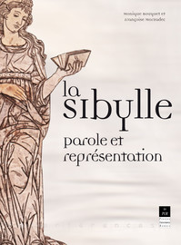 Oracles humanistes et rumeurs de la cour : Sibyllarum duodecim oracula de Jean Rabel, Jean Dorat et Claude Binet (1586)