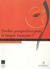 Quelles perspectives pour la langue française ?