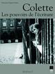 Lettres de Colette à Annie de Pène et Germaine Beaumont*