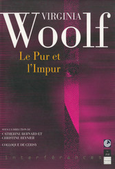 Virginia Woolf. Le pur et l'impur