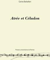 Atrée et Céladon