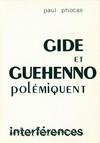 Gide et Guéhenno polémiquent