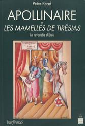 Apollinaire et Les Mamelles de Tirésias