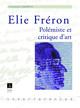 Fréron-Rousseau ou la logique du cœur