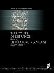 Territoires de l'étrange dans la littérature irlandaise au XXe siècle