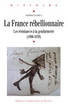 La France rébellionnaire
