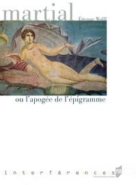 Martial ou l'apogée de l'épigramme