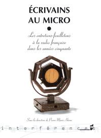 La voix insonnore d'André Breton. Les entretiens radiophoniques avec André Parinaud