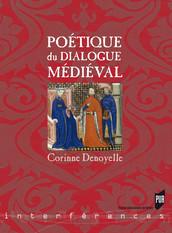 Poétique du dialogue médiéval