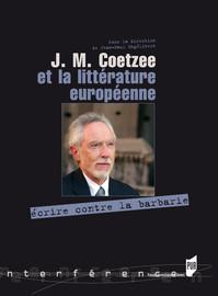 L'œuvre dans l'histoire. J. M. Coetzee et le classique