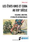 Les États-Unis et Cuba au XIXesiècle