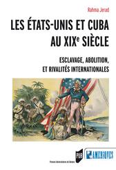 Les États-Unis et Cuba au XIXe siècle