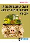La désobéissance civile aux États-Unis et en France