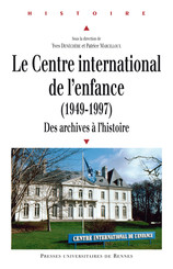 Le Centre international de l'enfance (1949-1997)