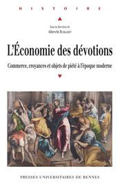La quête dans l'économie franciscaine au XVIIIe siècle: des échanges spirituels et matériels. L'exemple lorrain