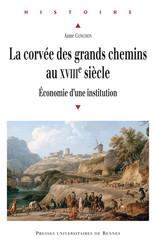 La corvée des grands chemins au xviiie siècle