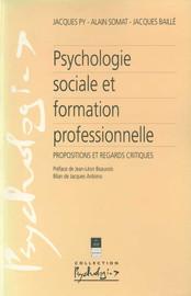 Chapitre 1. L'ingénierie psychosociale revisitée au travers des applications à la formation professionnelle