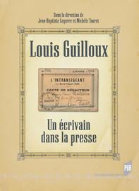 Louis Guilloux et la presse pendant la Seconde Guerre mondiale: réflexion sur sa position dans le champ littéraire