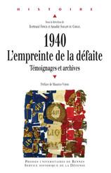 1940 : l'empreinte de la défaite