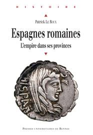Chapitre VI. La question des conventus dans la péninsule Ibérique d'époque romaine*