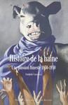 Histoire de la haine