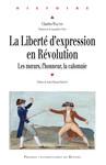 La liberté d'expression en Révolution