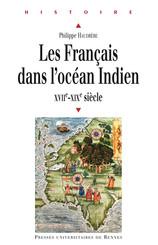 Les Français dans l'océan Indien, XVIIe-XIXe siècle