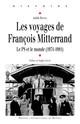 Les voyages de François Mitterrand