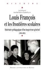 Louis François et les frontières scolaires
