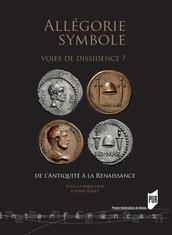 Allégorie, symbole : voies de dissidence ?