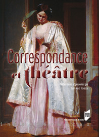 Écrire la réussite et le spectaculaire : la correspondance de Victorien Sardou (1831-1908)