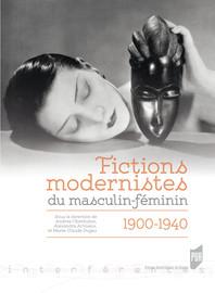 Fictions modernistes du masculin-féminin