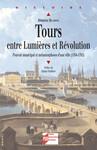 Tours entre Lumières et Révolution