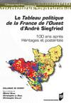 Le Tableau politique de la France de l'Ouest d'André Siegfried