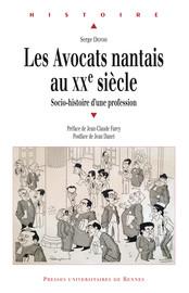 Les avocats nantais au xxe siècle