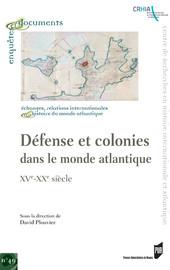 Défense et colonies dans le mode atlantique