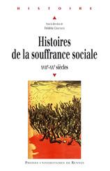 Histoires de la souffrance sociale
